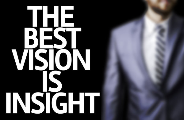 The best vision is insight