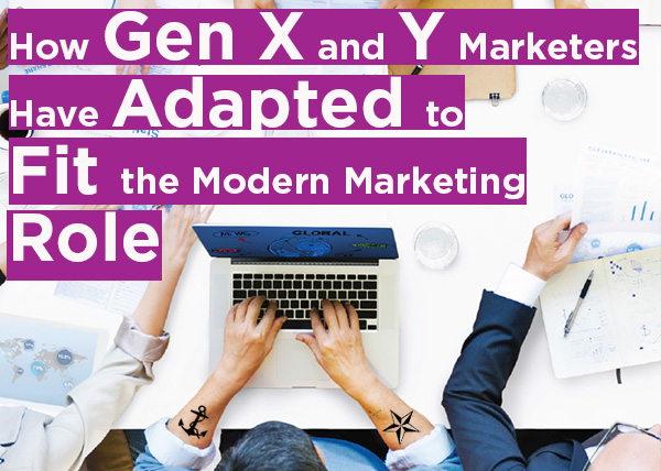 How Gen X and Y Marketers Have Adapted to Fit the Modern Marketing Role
